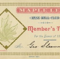 Image of Maple Leaf Base Ball Club Member's Ticket for 1889 Season