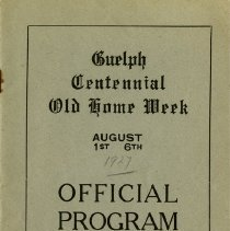 Image of Guelph Centennial Old Home Week Program, 1927