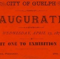 Image of Guelph Inauguration Ticket, April 23, 1879