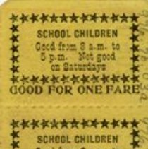 "Image of Back of Tickets, ""School Children, Good for One Fare"""