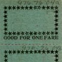 "Image of Back of Tickets, ""Good for One Fare"""