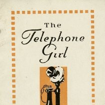 "Image of ""The Telephone Girl - A Woman's Work,"" p.3"