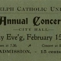 Image of Ticket to Guelph Catholic Union Annual Concert, Feb.15, 1904