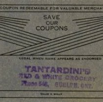 Image of Coupon from Tantardini's Red & White Grocery, c.1930