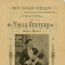 Image of Brochure, Mr. Chas. Kelly, Teacher of Vocal Culture