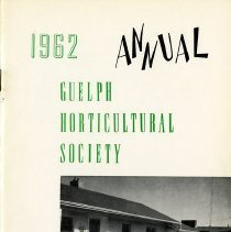 Image of Guelph Horticultural Society 1962 Annual