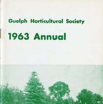 Image of Guelph Horticultural Society 1963 Annual, Tree Issue
