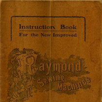 Image of Instruction Book for Raymond Sewing Machines, 1907-8