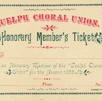 Image of Guelph Choral Union Honorary Member's Ticket, 1883-4