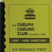 Image of The Guelph Curling Club 1981-1982 Directory