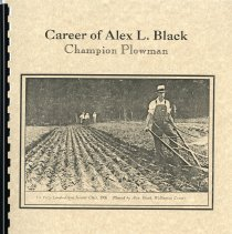 Image of Career of Alex L. Black, Champion Plowman, 1925-1968