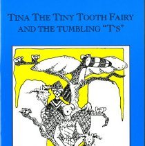 """Image of """"Tina the Tiny Tooth Fairy and the Tumbling """"T's"""" """""""