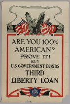 Image of Are You 100% American? Prove It! Buy U.S. Government Bonds Third Liberty Loan - Poster, Political