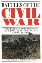 Image of Battles of the Civil War, From Bull Run to Petersburg:  Four Hard Years of Strategy and Bloodshed - Barnes & Noble, Inc.