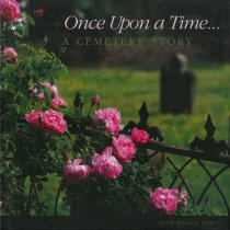 Image of Once Upon a Time : A Cemetery Story - Blackwell Press