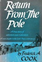 Image of Return from the pole : a true story of adventure and exploration by Frederick Albert Cook - Pellegrini and Cudahy