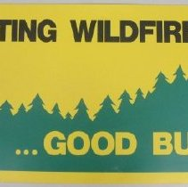 Image of Preventing Wildfire Is...Good Business! - Poster, Instructional