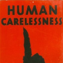 Image of Human Carelessness Causes 84% of Forest Fires - Poster