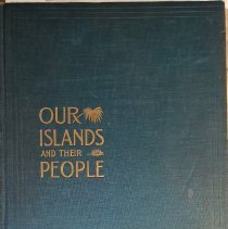Image of Our Islands and Their People  - 1899