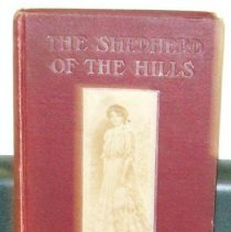 """Image of First edition copy of """"The Shepherd of the Hills"""" by Harold Bell Wright, was donated by Joyce Kinkead, who did her doctoral thesis on the works of Harold Bell Wright. Photo #1478"""