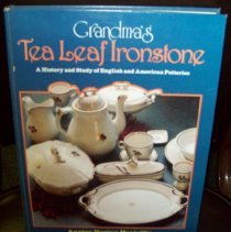 Image of This book is a history book of Tea Leaf Ironstone, entitled Grandm.  Researched by Annise Doring Heaivilin. Photo #2317