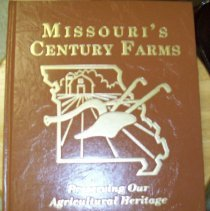 Image of The book is entitled Missouri Century Farms, Preserving our Agricultural Heritage.  Chehaski Family is written about in the book. Photo #2533