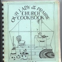 Image of Cookbook, Our Lady of the Prairie Church