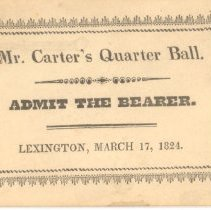Image of Admittance Card to Mr. Carter's Quarter Ball on March 17, 1824 - 13116-10-3