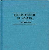 Image of Reconstruction in Georgia  Economic, Social, Political  1865-1872 - Thompson, C. Mildred