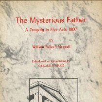 Image of The Mysterious Father  A Tragedy in Five Acts, 1807 - Maxwell, William Bulloch