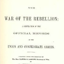 Image of The War of the Rebellion: a compilation of the official records of the Union and Confederate Armies. - U. S. Government