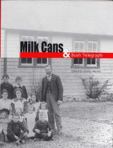 Image of Milk cans & bush telegraph - Mackle, Shirley