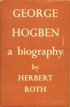 Image of George Hogben : a biography - Roth, Herbert