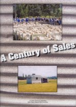 Image of A century of sales : the history of the Holme Station saleyards 1908-2008 - Annett, Allan (ed.)