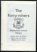 Image of The forty-niners : Waimataitai School - McCullough, Rob (ed.)