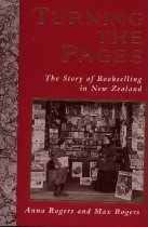 Image of Turning the pages : the story of bookselling in New Zealand - Rogers, Anna