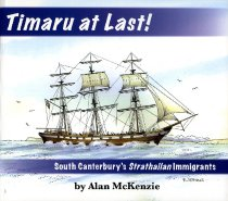 Image of Timaru at last! : South Canterbury's Strathallan immigrants - McKenzie, Alan, 1939-