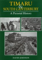 Image of Timaru & South Canterbury : a pictorial history - Johnson, David