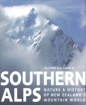 Image of Southern Alps : nature & history of New Zealand's mountain world - Ballance, Alison