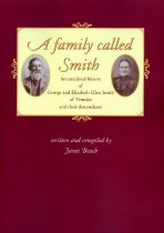 Image of A family called Smith : an anecdotal history of George and Elizabeth Ellen Smith of Temuka and their descendants - Beach, Janet