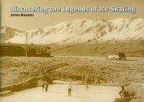 Image of Discovering the legends of ice skating - Maxwell, James