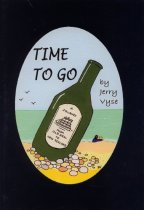 Image of Time to go : a journey from old Deal to New Zealand - Vyse, Jerry, 1988-
