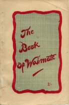Image of The book of Waimate : a glossary of past events, a guide to town and district -