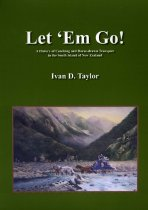 Image of Let 'em go : a history of coaching and horse-drawn transportation in the South Island of New Zealand - Taylor, Ivan D, 1932-