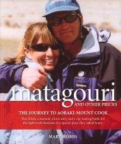 Image of Matagouri and other pricks : the journey to Aoraki-Mount Cook - Hobbs, Mary, 1953-