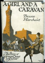 "Image of Book, School - Book, ""A girl and a caravan"" By Bessie Marchant. ""The story of Irma's Quest in Persia"".