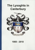 Image of The Lysaghts in Canterbury : 1865-2010. - Cant, Euan (ed.)