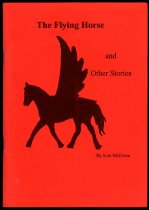 Image of The flying horse and other stories - McEwen, Ken, 1933-