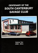 Image of A history of the South Canterbury Savage Club (Inc.) : volume two : the last fifty years 1962-2011 - Townsend, Colin P, 1941- (ed.)