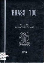 Image of 'Brass 100' : the story of the Waimate Silver Band  - Moore, J H